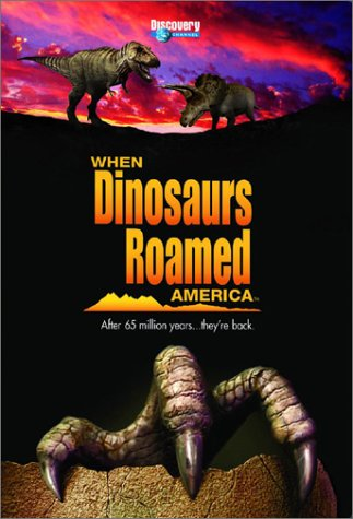 when-dinosaurs-roamed-america